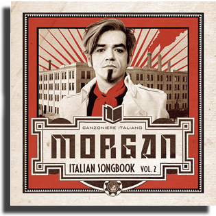Morgan - Italian Songbook Vol.2 (2012)
