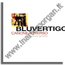 Bluvertigo - Canone inVerso - Luxury goods (1999)