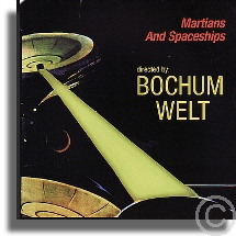 Bochum Welt - Martians and Spaceships (1999)