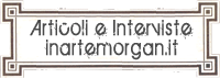 Articoli ed Interviste di InArteMorgan.it